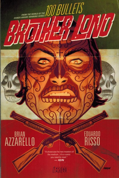 100 Bullets: Brother Lono TPB