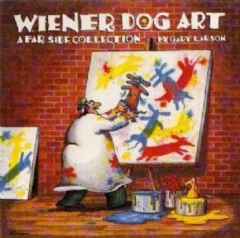 Wiener Dog Art (A Far Side Collection) TPB