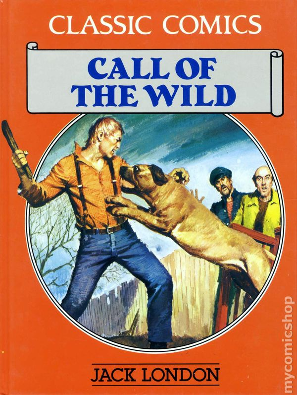 Classic Comics: Call of the Wild HC