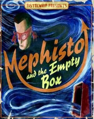 Pistolwhip Presents Mephisto and the Empty Box