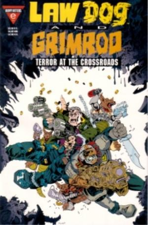 Lawdog / Grimrod: Terror at the Crossroads