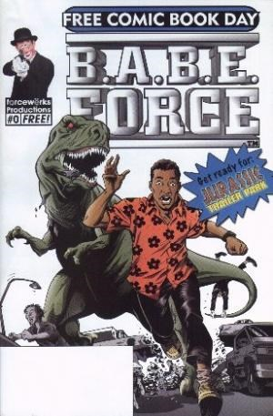 B.A.B.E. Force Jurassic Trailer Park Prequel