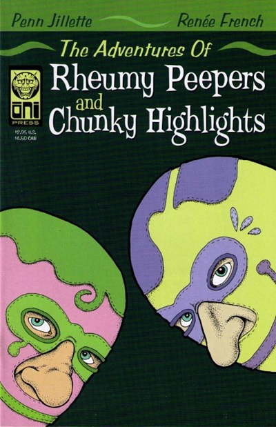 Adventures of Rheumy Peepers and Chunky Highlights