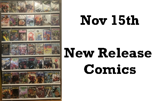 Nov 15th New Release Comics