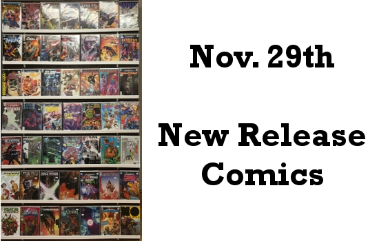 Nov 29th New Release Comics