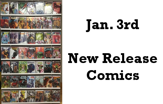 Jan 3rd New Release Comics