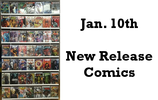 Jan 10th New Release Comics