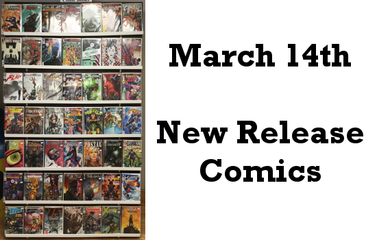March 14th New Release Comics