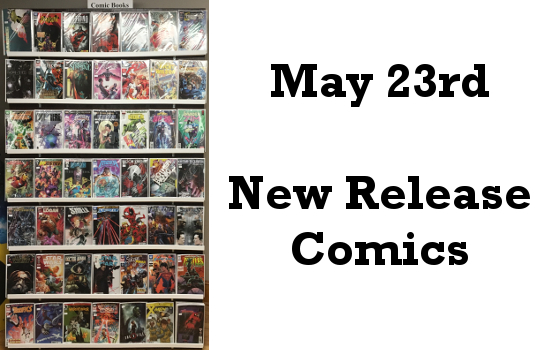 May 23rd New Release Comics