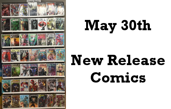May 30th New Release Comics