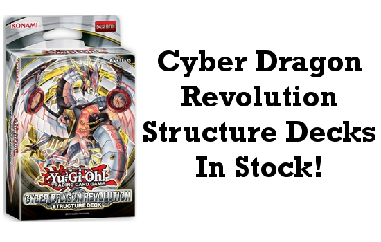 Cyber Dragon Revolution Structure Decks In Stock