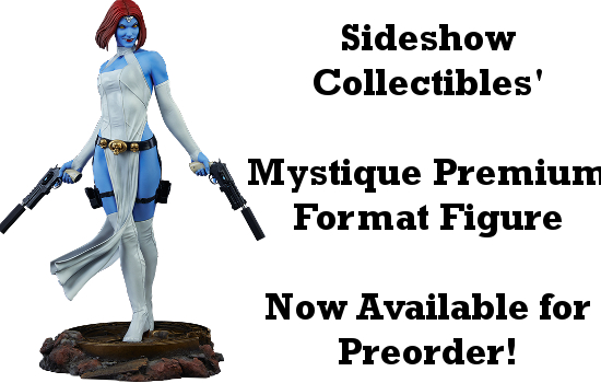 Mystique Premium Format Figure Available for Preorder