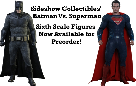 Batman & Superman Sixth Scale Figures Available for Preorder