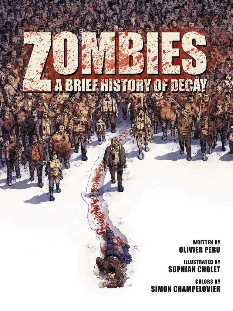 Zombies Brief History Decay GN