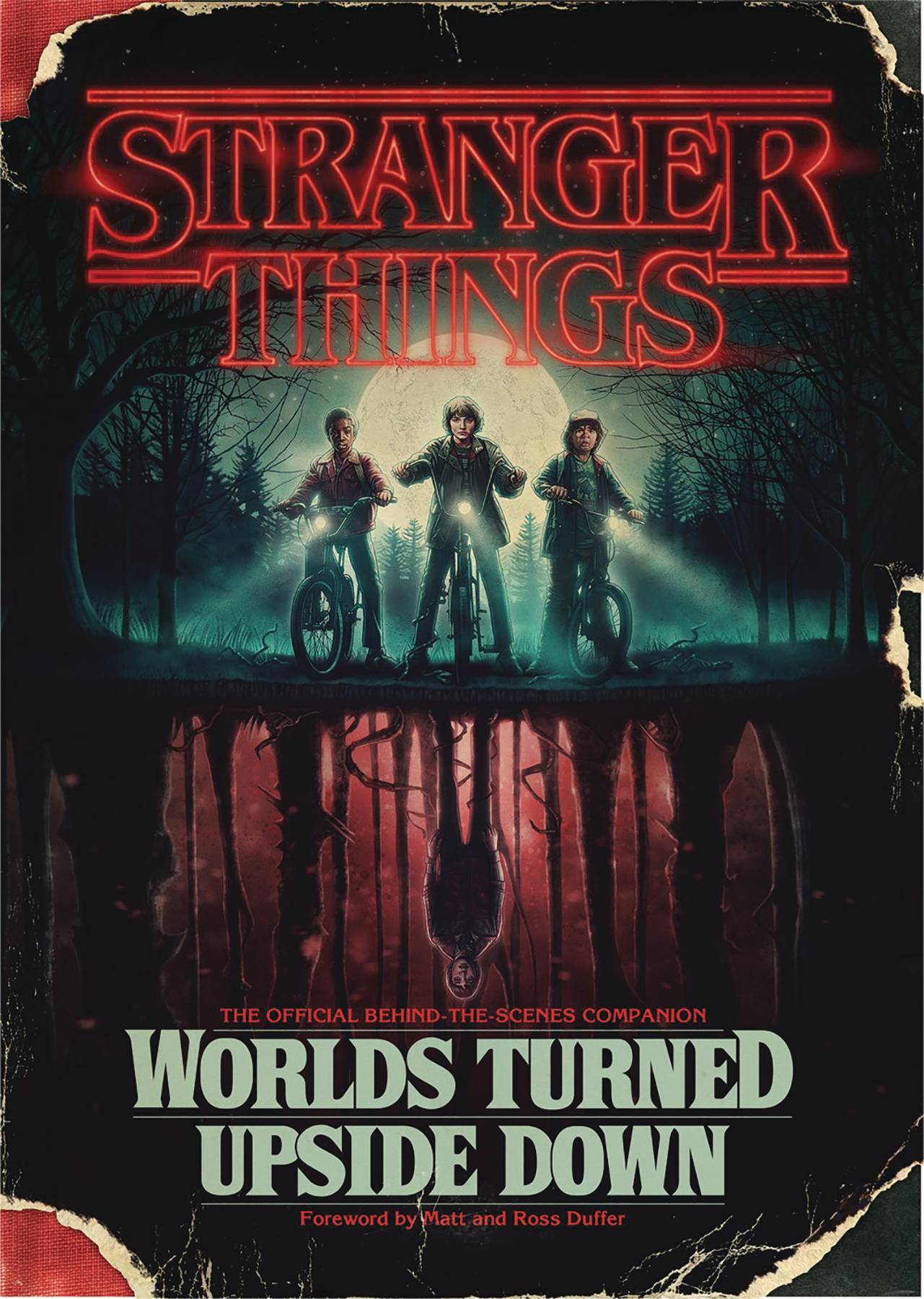 Stranger Things Worlds Turned Upside Down Off Companion